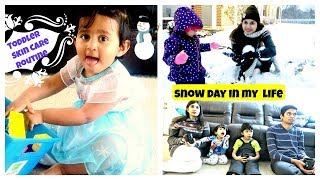 Indian Toddler skin care routine | Snow day Routine | Candid homemaking