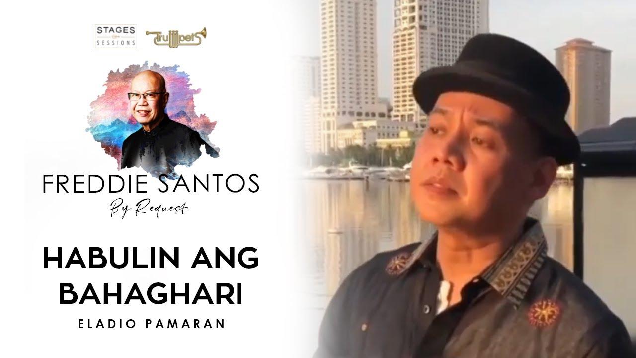 "Eladio Pamaran - ""Habulin Ang Bahaghari"" Live at Freddie Santos By Request"