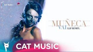 Muneca - Vai (LLP Remix) Official Video thumbnail