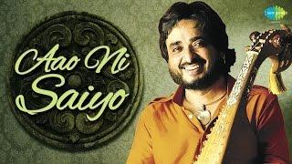 Aao Ni Saiyo | Chintoo Singh | Album: Kalam-E-Sufi