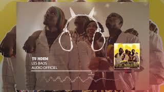 Les Baos - Tu Ndem (Audio Officiel)
