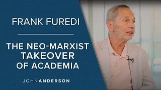 Conversations with John Anderson: Featuring Frank Furedi