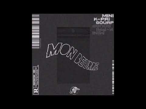 Youtube: Mini RTTCLAN 𝑤/ Lil Kpri x Gouap – Mon Beurre [Prod. Gouap]