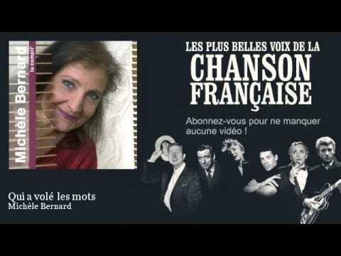 Michèle Bernard - Qui a volé les mots