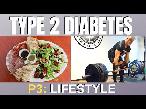 Type 2 Diabetes Part III Exercise and Nutrition!