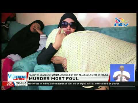 Family in Eastleigh wants justice for son allegedly shot by police