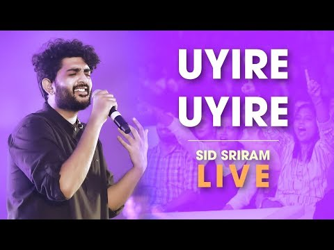 Sid Sriram Live | Uyire Uyire | Rhythm 2019