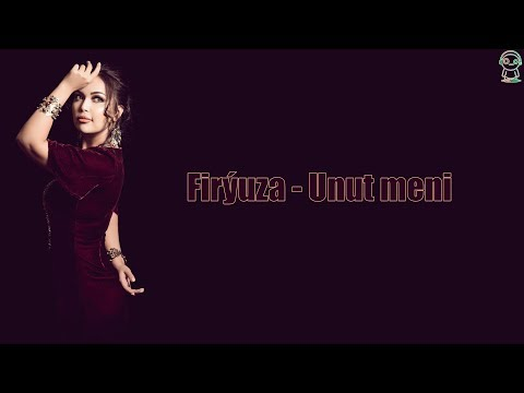 Firýuza - Unut Meni - 2017