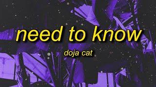 Doja Cat - Need To Know (Lyrics)   you're exciting doja cat