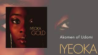 Akomen of Udomi - Iyeoka (Official Audio Video)