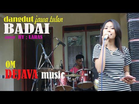 Dangdut Syairnya Menyentuh Hati ''BADAI'' Cover / Laras [ Versi Latihan ] DEJAVA Music