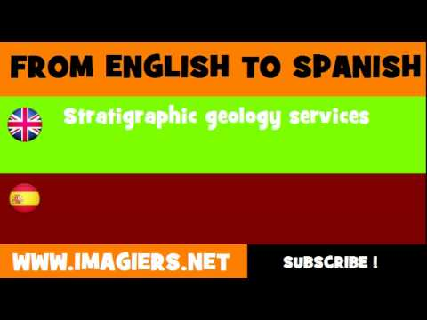 FROM ENGLISH TO SPANISH = Stratigraphic geology services