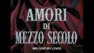 """Mid-Century Loves  Amori mezzo secolo  Glauco Pellegrini   """"L'amore romantico"""" eng sub by Film&Clips"""