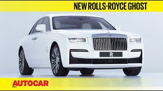 New Rolls-Royce Ghost - Luxury Reloaded | First Look | Autocar India