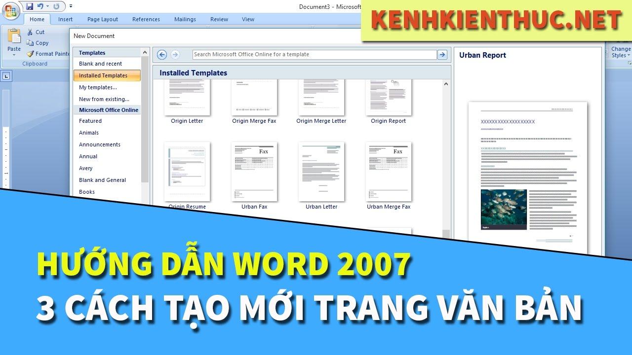 Word 2007 #1: Hướng dẫn 3 cách tạo mới trang văn bản