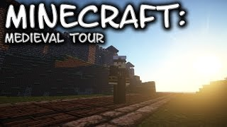 Minecraft Old Medieval World Tour 1