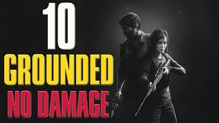 The Last of Us: Remastered | Grounded Difficulty No Damage Guide/Walkthrough | Chapter 10