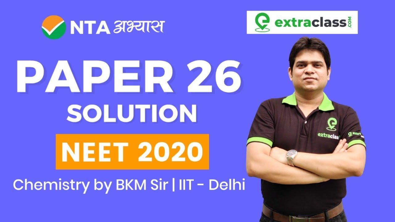 NTA Mock Test for NEET 2020 Chemistry | Paper 26 Solutions | National Test Abhyas App NEET | BKM SIR