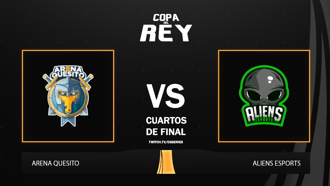 CUARTOS] Copa del Rey - Arena Quesito vs Aliens - YouTube