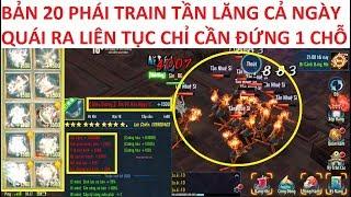 VLTK Mobile Lậu 20 Phái siêu cày cuốc - Train Tần lăng vô hạn - Quái ra liên tục