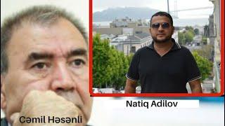 Natiq Adilov və Cəmil Həsənli: Gəncə hadisələrindən sonra nə baş verdi?
