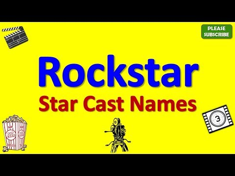 Rockstar Star Cast, Actor, Actress and Director Name