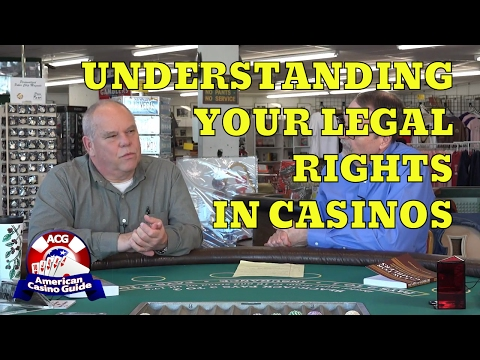 Understanding Your Legal Rights in Casinos with Gambler's At