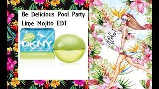 DKNY Be Delicious Pool Party Lime Mojito Reseña de perfume ¡nuevo 2019!