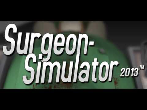 Surgeon Simulator 2013 OST - Main Theme (Alpha Version)