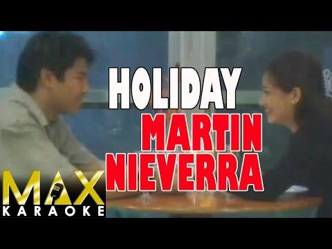 Martin Nievera - Holiday (Karaoke Version)