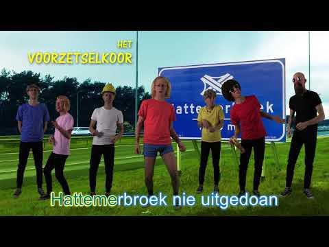 Het Voorzetselkoor - Hattemerbroek (Karaoke-versie)