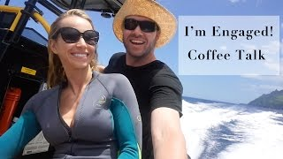 I'm Engaged! & How to Eat on Vacation - Coffee Talk with Z