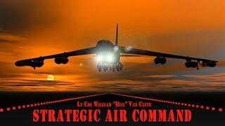 STRATEGIC AIR COMMAND: Lt Col William