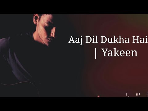 aaj-dil-dukha-hai-lyrical-whatsapp-status