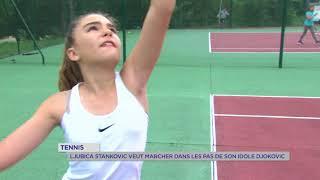 Tennis : Ljubica Stankovic veut marcher dans les pas de Novak Djokovic