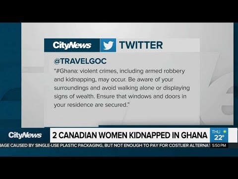 2 Canadian women kidnapped in Ghana