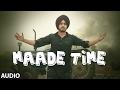 Latest Punjabi Songs | Maade Time (Audio Song) | Amar Sandhu | Lil Daku | New Punjabi Songs |