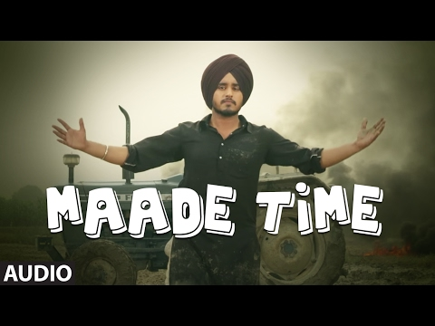 Latest Punjabi Songs | Maade Time (Audio Song) | Amar Sandhu | Lil Daku | New Punjabi Songs |
