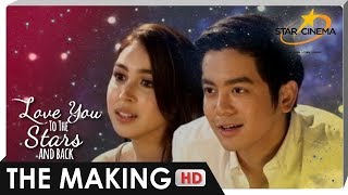 THE MAKING | 'Love You To The Stars And Back' | Joshua Garcia and Julia Barretto