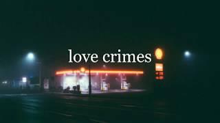 love crimes - frank ocean (slowed + reverb)