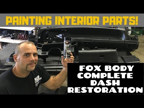 How To Restore Interior Parts Dash Restoration Fox Body Mustang 87-93