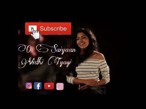 O Saiyyan Cover - Vidhi Tyagi | Hrithik Roshan | Priyanka Chopra