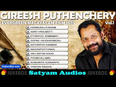 Evergreen Malayalam Songs  Gireesh Puthenchery Hits Vol  1