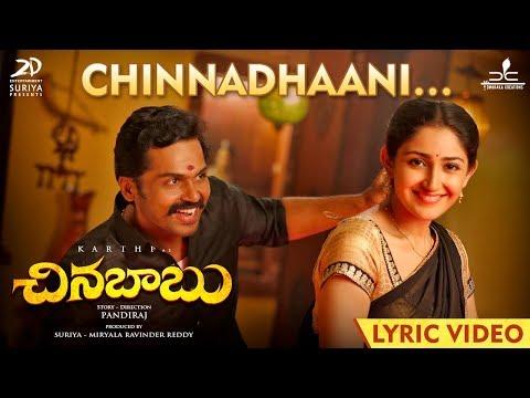 Chinna Babu - Chinnadhaani Lyric   Karthi, Sayyeshaa   D. Imman
