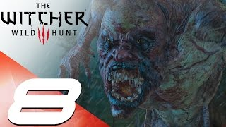 The Witcher 3  - Walkthrough Part 8 - Botchling Boss (Death March Mode)