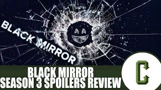 Black Mirror Season 3 Review (Spoilers)