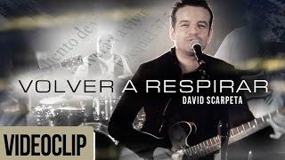 Volver a respirar - David Scarpeta