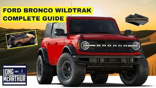 2021 FORD BRONCO WILDTRAK COMPLETE GUIDE