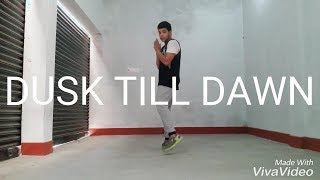 ZAYN - Dusk Till Dawn ft. Sia | Dance Choreography Video | By Ayush