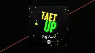 Ruff Bwoy - Taet Up (Audio)